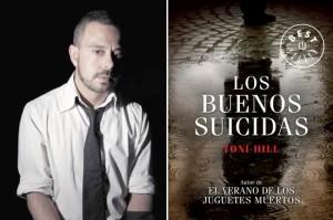 """""""Los Buenos Suicidas"""", segunda novela de Toni Hill"""